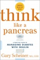 Think Like a Pancreas 2nd Edition - Gary Scheiner